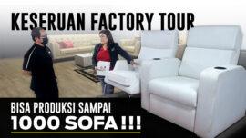 Begini Sofa Berkualitas di Produksi